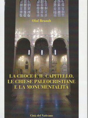 la_croce_e_il_capitello_le_chiese_paleocristiane_e_la_monument