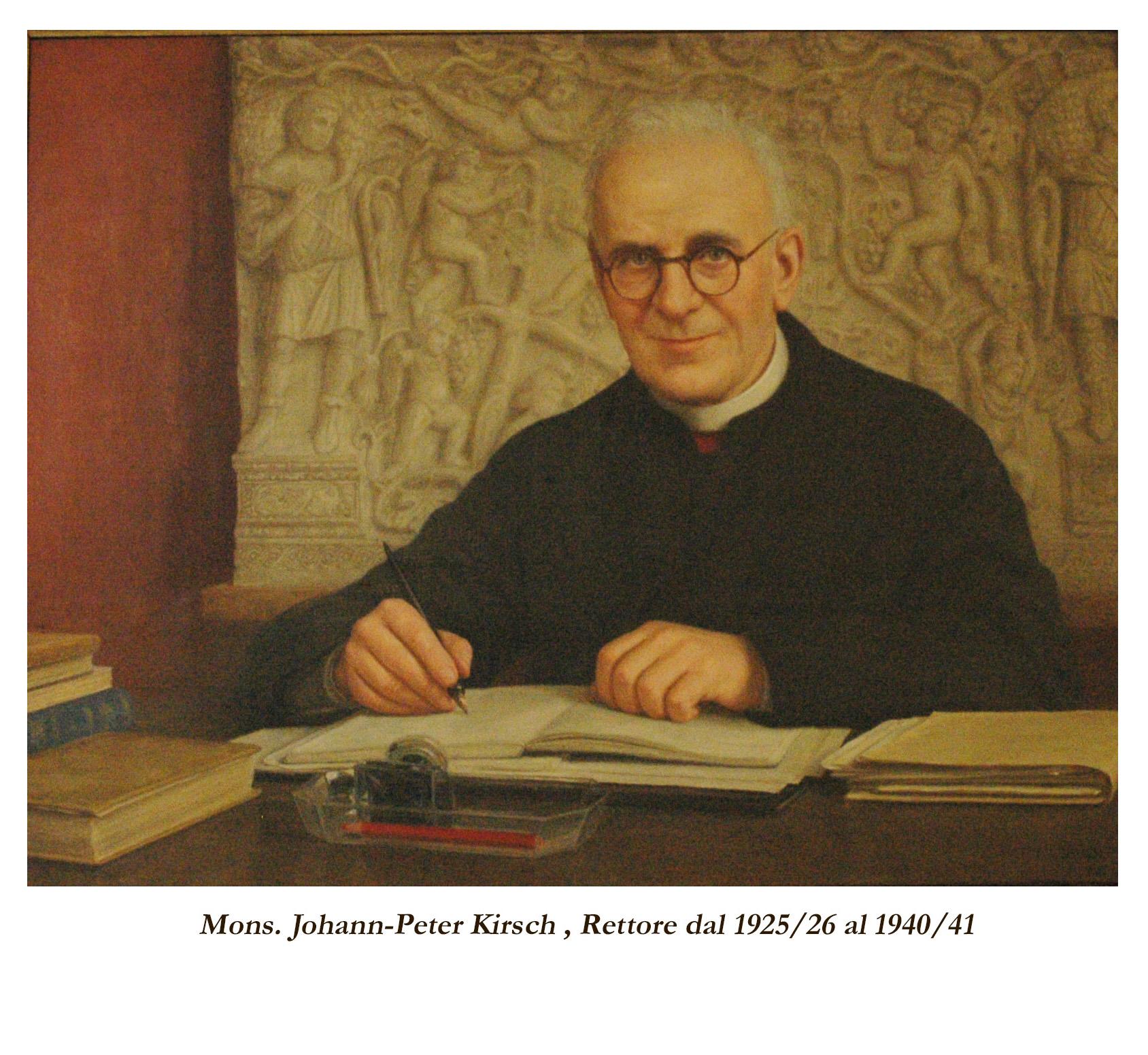 Monsignor Johann-Peter Kirsch, Rettore dal 1925/26 al 1940/41