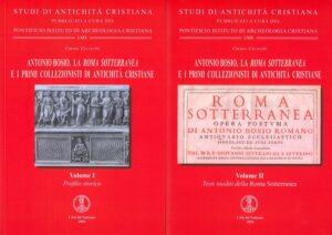 Antonio Bosio, la Roma Sotterranea e i primi collezionisti di antichità cristiane
